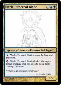 Merle, Ethereal Blade