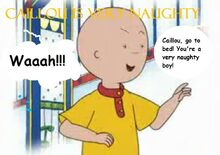 Caillou is Very Naughty