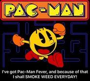 Pac-Man Smoke Weed Everyday meme