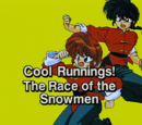 Cool Runnings! The Race of the Snowmen