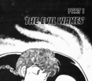 The Evil Wakes