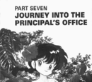 Journey into the Principal's Office