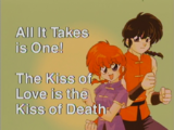 All It Takes is One! The Kiss of Love is the Kiss of Death