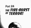 The Fire-Burst of Terror!