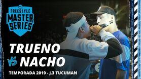TRUENO vs NACHO - FMS 2019