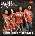 Borrachos y Grifos (2010)