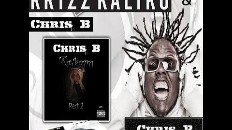 Chris B - Only Human Feat. Krizz Kaliko (Mastered version)