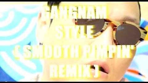 Psy - Gangnam Style ( B.H.B.'s Smooth Pimpin' Remix )