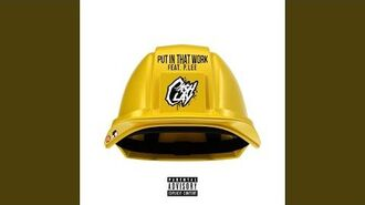 Put in That Work (feat. P. Lee)
