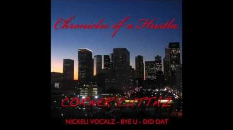 Nickeli Vocalz - Corner Flo - Chronicles Of A Hustla
