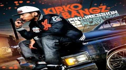 Kirko Bangz Knowmtalmbout Ft. Paul Wall YScRoll