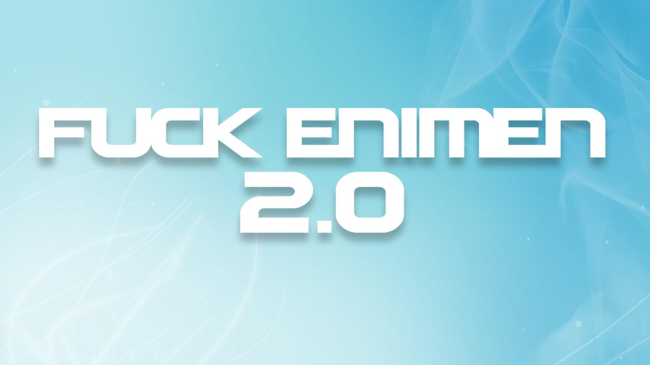 Fuck enimen 20.png
