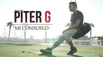 MI CONSUELO - PITER-G - VIDEOCLIP OFICIAL (Prod. por Piter-G)