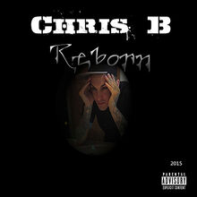 Chris B Reborn