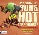 My Blaster Runs Hot weapon contest