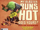My Blaster Runs Hot weapon contest