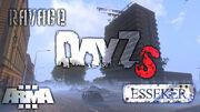 Ravage DayZs on Esseker