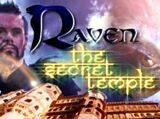 Raven: The Secret Temple