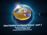 Mad Rabbid On Pretzel Island Part 1
