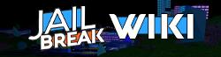 Jailbreak Wikia