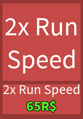 2x Run Speed