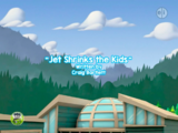 Jet Shrinks the Kids