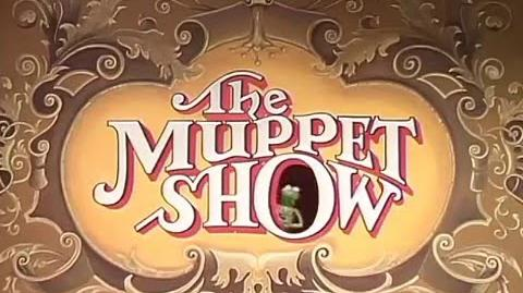 The Muppet Show Opening and Closing Credits
