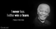 Inspiring-Nelson-Mandela-quotes-I-never-lose-I-either-win-or-learn.