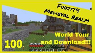 Fixxitt's Minecraft Medieval Realm 100 World Tour and Download!