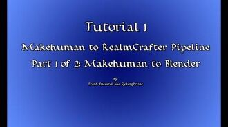 Tutorial 1- Makehuman to RealmCrafter Pipeline Pt 1 of 2- Makehuman to Blender