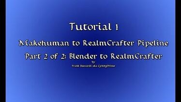 Tutorial 1- Makehuman to RealmCrafter Pipeline Pt 2 of 2- Blender to RealmCrafter