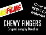 Chewy Fingers