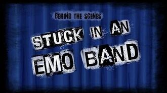 Stuck in an Emo Band Behind the Scenes