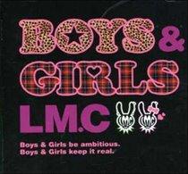 Boys & Girls de LMC
