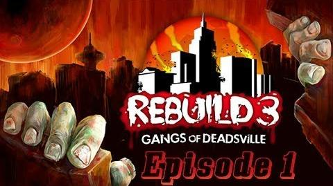 Rebuild 3 Gangs of Deadsville (Story Mode) - Episode 1 Snoqualmie