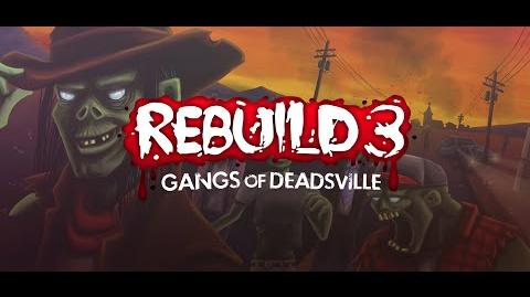 Rebuild 3 Gangs of Deadsville Trailer