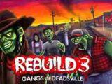 Rebuild : Gangs of Deadsville