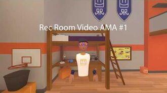 Rec Room Video AMA 1-1