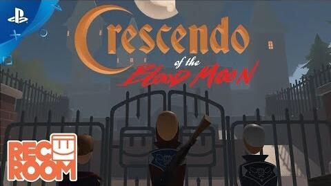 Rec Room - Crescendo of the Blood Moon Trailer PS VR
