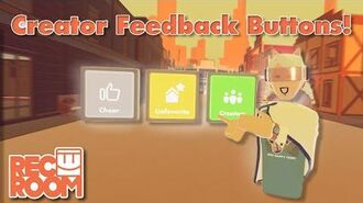 Creator Feedback Buttons!
