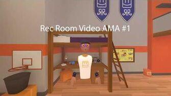 Rec Room Video AMA 1-0