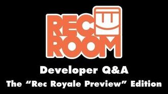 "Q&A for the ""Rec Royale Preview"" Edition"