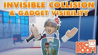 Invisible Collision & Gadget Visibility