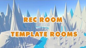 How To - Template Rooms Batch 1