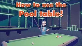 How to use the Pool table!