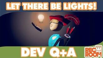 "Developer Q&A for the ""Let There Be Lights"" Edition"