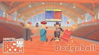 How To Rec Room- Dodgeball!