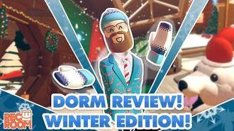 Winter Dorm Reviews!
