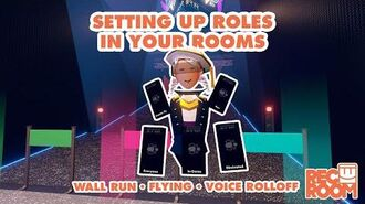 How to set up Roles in your rooms! (games - flying - wall running - voice volume)