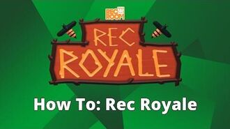 Community How to- Rec Royale (ALPHA)